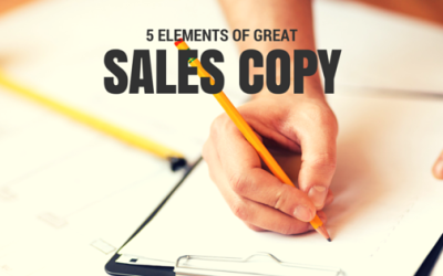 The 5 Elements Of Great Sales Copy